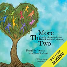 More than Two: A Practical Guide to Ethical Polyamory PDF
