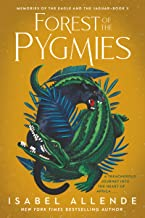 Forest of the Pygmies (Memories of the Eagle and the Jaguar, 3)