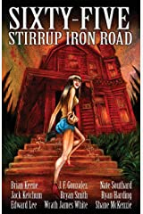 Sixty-Five Stirrup Iron Road Kindle Edition