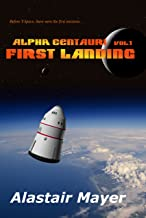Alpha Centauri: First Landing (T-Space: Alpha Centauri Book 1)