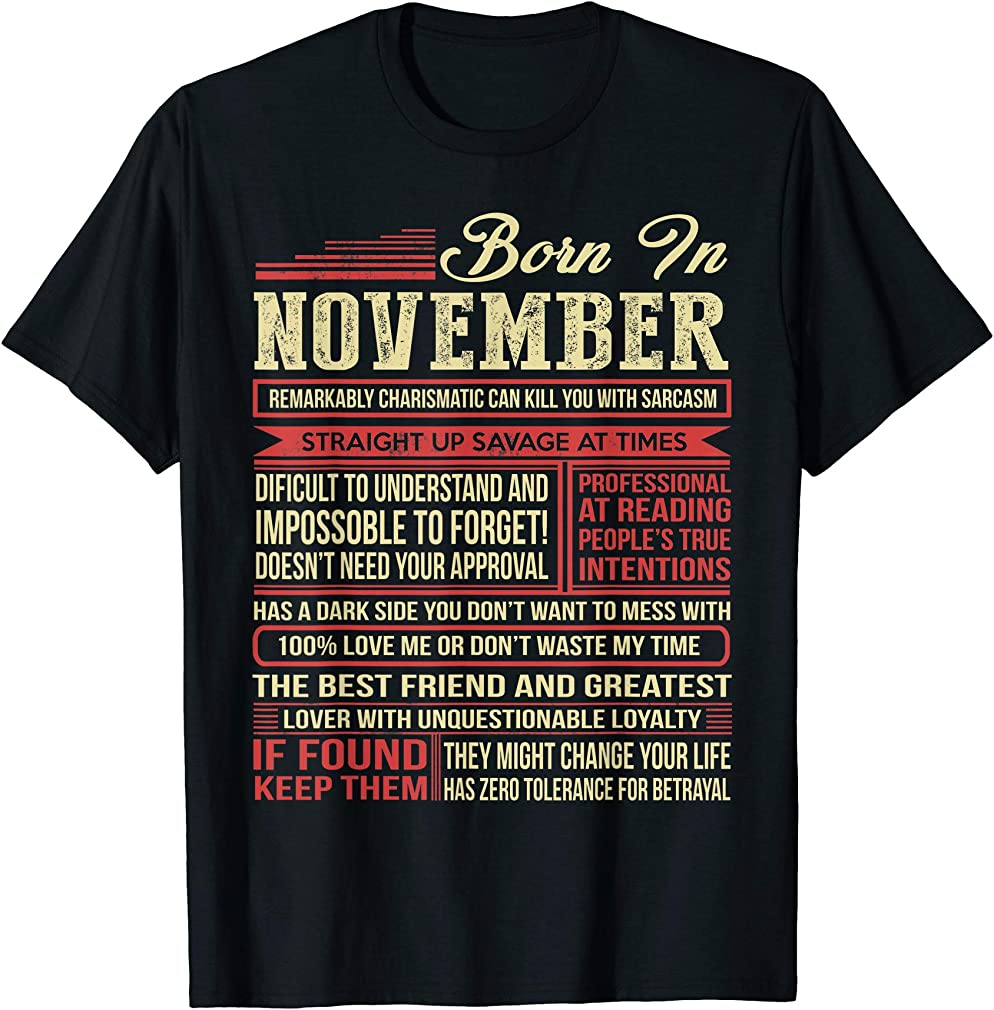 Born In November Sagittarius Funny Birthday T-shirt