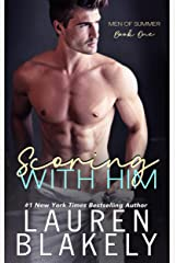 Scoring With Him (Men of Summer Book 1) Kindle Edition