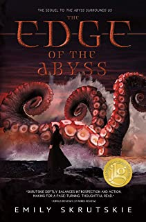 The Edge of the Abyss (Sequel to The Abyss Surrounds Us)