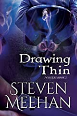 Drawing Thin (Forgers Book 2) Kindle Edition