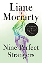 Cover image of Nine Perfect Strangers by Liane Moriarty