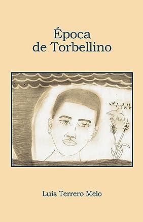 Época de Torbellino (Spanish Edition)