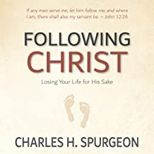 Following Christ [Annotated, Updated]: Losing Your Life for His Sake
