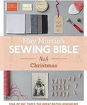May Martin's Sewing Bible e-short 4: Christmas (English Edition)