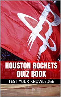Houston Rockets Quiz Book - 50 Fun & Fact Filled Questions About NBA Basketball Team Houston Rockets