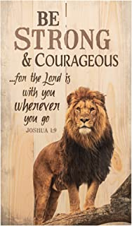 P. Graham Dunn Be Strong and Courageous Lion Design 24 x 14 Wood Pallet Wall Art Sign Plaque