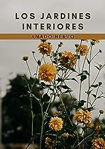 Los jardines interiores: Tomo Completo (Spanish Edition)