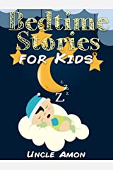 Bedtime Stories for Kids: 5 Cute Short Stories to Read Aloud at Bedtime (Bedtime Collection) Kindle Edition