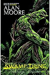 Saga of the Swamp Thing: Book Three Kindle Edition