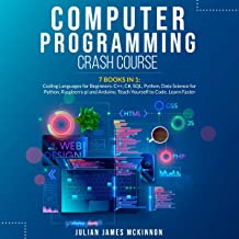 Computer Programming Crash Course: 7 Books in 1: Coding Languages for Beginners: C++, C#, SQL, Python, Data Science for Py...