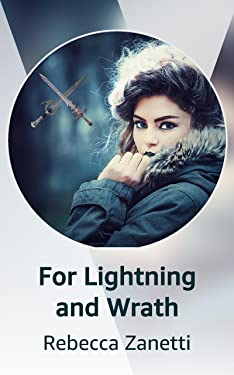For Lightning and Wrath