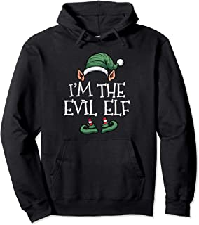 I'm The Evil Elf Matching Family Group Christmas Pullover Hoodie