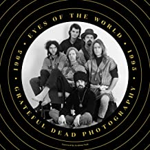 Eyes of the World: Grateful Dead Photography 1965-1995