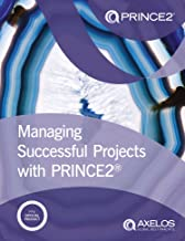 Managing Successful Projects with PRINCE2 2017 Edition (English Edition)