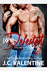 unDefeated: Spencer and Olivia (New Adult Bad Boy Romance) (Wayward Fighters Book 3) Kindle Edition
