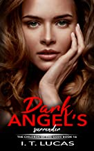 DARK ANGEL'S SURRENDER (The Children Of The Gods Paranormal Romance Series Book 16)