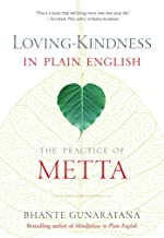 loving-kindness in plain english the practice of metta