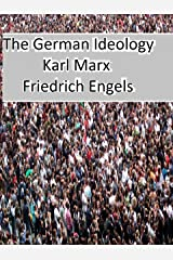 The German Ideology (English Edition) eBook Kindle