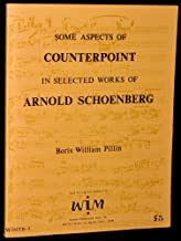 Some Aspects of Counterpoint in Selected Works of Arnold Schoenberg