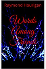 Words Among Friends Kindle Edition