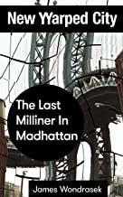 The Last Milliner in Madhattan: New Warped City Shorts No. 3