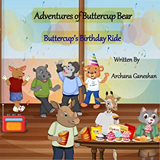 The Adventures of Buttercup Bear: Buttercup's Birthday Ride (English Edition)