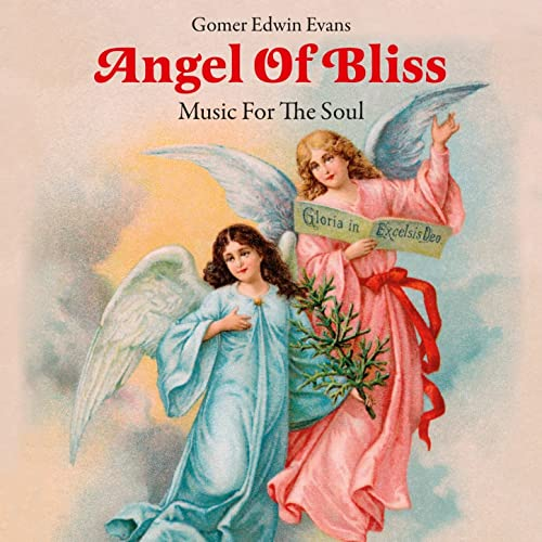 Angel of Bliss: Music for the Soul