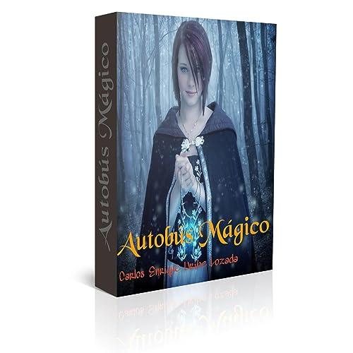 AUTOBUS MÁGICO: Una gran aventura infantil (Spanish Edition)