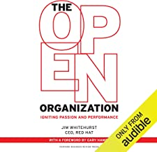 The Open Organization: Igniting Passion and Performance
