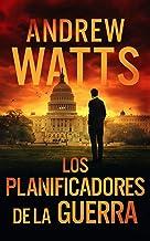 Los planificadores de la guerra (Los planificadores de la guerrau2029 nº 1)