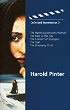 Harold Pinter 'French Lieutenant's Woman', 'Heat of the Day', 'Comfort of Strangers', 'the Trial', 'Dreaming Child : Colle...