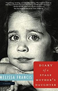 Diary of a Stage Mother's Daughter: A Memoir (English Edition)