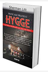 HYGGE: Le Basi e la Filosofia per Una Vita Felice (Italian Edition) Kindle Edition