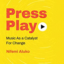Press Play: Music as a Catalyst for Change