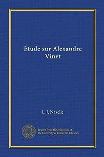 Étude sur Alexandre Vinet (French Edition)
