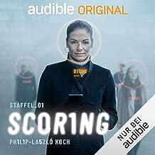 Scoring: Staffel 1