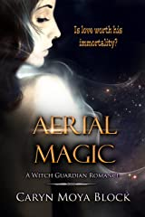 Aerial Magic (Witch Guardian Romance Book 2) Kindle Edition