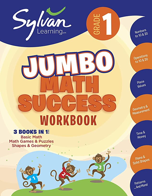 1st Grade Jumbo Math Success Workbook: Activities, Exercises, and Tips to Help Catch Up, Keep Up, and Get Ahead (Sylvan Math Jumbo Workbooks)