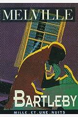 Bartleby (La Petite Collection t. 39) Format Kindle
