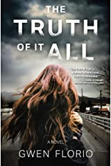 The Truth of it All: A Novel Kindle Edition