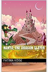 NANYA, THE DRAGON SLAYER Kindle Edition