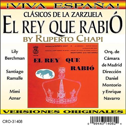 Amazon.com: El Rey Que Rabió: Orquesta de Camara de Madrid ...