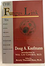 The Fungus Link: An Introduction to Fungal Disease, Including the Initial Phase Diet