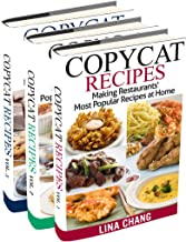 Copycat Recipes Box Set 3 Books in 1: Making Restaurants' Most Popular Recipes at Home