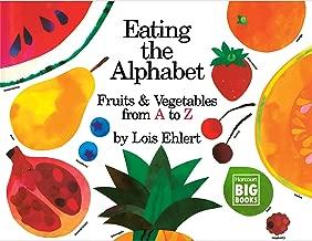تناول الطعام في الحروف الأبجدية: الفواكه & من الخضراوات A To Z (harcourt والدعامة مطبوع عليه عبارة Big كتاب)