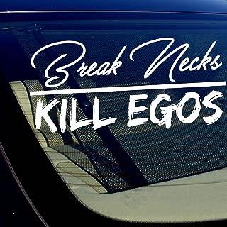 OwnTheAvenue Break Necks Kill Egos Decal Sticker Windshield JDM Low Slammed
